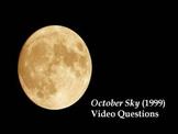 October Sky Video Questions
