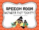 October Speech Exit Tickets