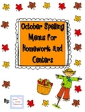 October Spelling Menus for Homework and Centers