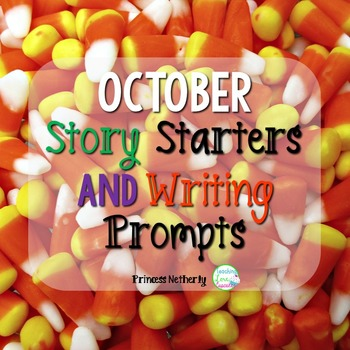 October Story Starters and Writing Prompts