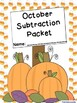 October Subtraction Worksheet Packet-Print and Go!