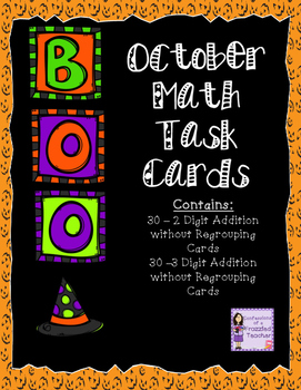 October Task Card Bundle - 2 and 3 Digit Addition Without