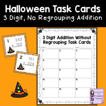October Task Cards - 3 Digit Addition Without Regrouping