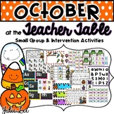 October Teacher Table Small Group and Intervention