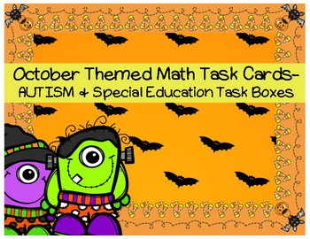 October Themed Math Task Cards- AUTISM and Special Education Task Boxes