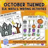 October Themed Adapted Unit for ELA, Writing and Math in SpEd or Autism Units