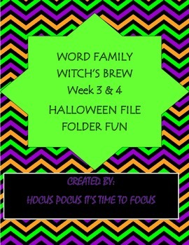 Word Family Witch's Brew Literacy Center Weeks 3 & 4 (ing, unk, ay, ace)