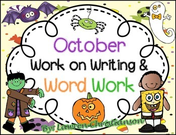 October Word Work and Work on Writing