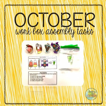 October Work Box Assembly Tasks