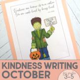 Kindness Activities | Kindness Poster | October | Halloween Writing Activities