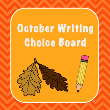 October Writing Choice Board