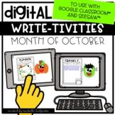 Digital October Writing for Google Classroom™ & Seesaw™ Di