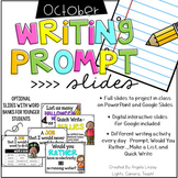 October Writing Prompts: A PAPERLESS Resource Compatible w/Google Slides & PPT