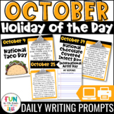 October Writing Prompts | Morning Meeting | Holiday of the Day