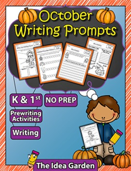 October Writing Prompts NO PREP (Kindergarten and First)