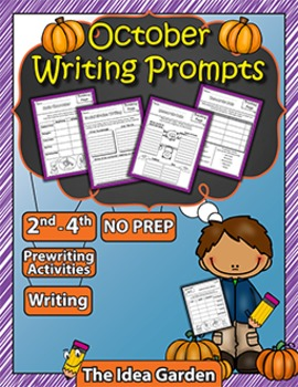 October Writing Prompts NO PREP (Second, Third, and Fourth)