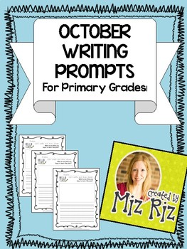 October Writing Prompts for Primary Grades! {Print and Go!}