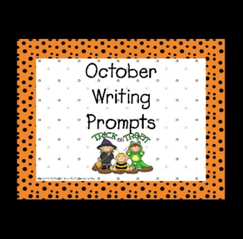 October Writing Prompts for Interactive Whiteboard and Literacy Centers