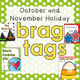 October and November Holiday Brag Tags