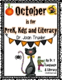 October is for PreK, Kdg and Literacy (Distance Learning)