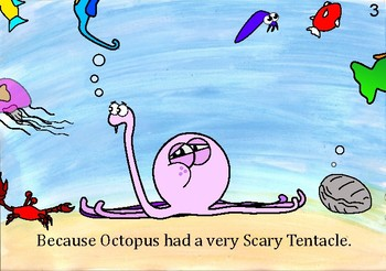 Book: Octopus and His Scary Tentacle