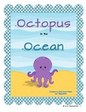 Octopus in the Ocean: Letters, Sounds, Words - Oo