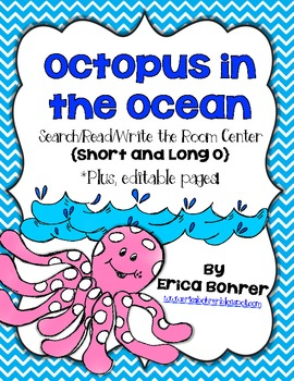 Octopus in the Ocean {Short and Long O} Search/Read/Write the Room