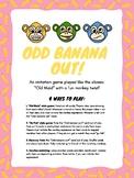 Odd Banana Out! Emotion identification, Imitation skills,