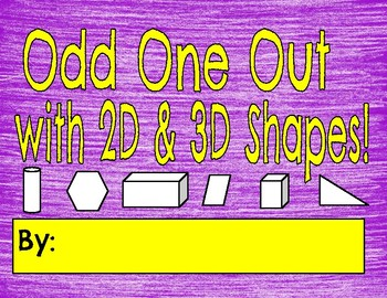 Odd One Out w/2D & 3D Shapes: Digital, Printable, & Editable Versions FREE!!