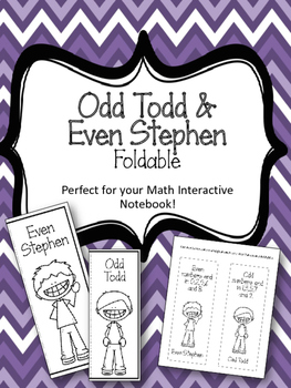 Odd Tod and Even Stephen Foldables. Interactive Notebook. Odd Even Numbers
