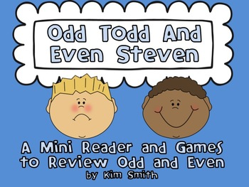 Odd Todd and Even Steven:  A Mini Reader and Games to Review Odd and Even