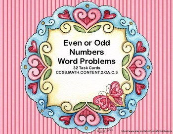 Odd and Even Numbers-Word Problems-Math Task Cards- Grade 2-Valentine's
