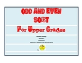 Odd and Even Sort for Upper Grades