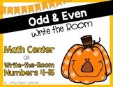 Odd & Even - Pumpkin Themed - Write the Room/Center