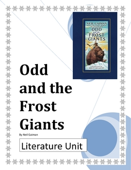 """""""Odd and the Frost Giants"""", by N. Gaiman, Literature UNIT, 34 pgs!"""