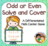 Odd or Even Center Game: Solve and Cover