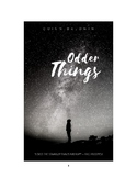 Odder Things: a royalty-free play for the stage or classroom