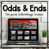 Odds & Ends for Your Schoology Course
