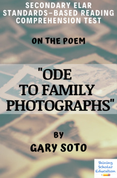 Ode To Family Photographs By Gary Soto Multiple Choice Reading Analysis Test