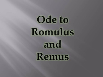 Ode to Romulus and Remus