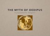 Oedipus Myth (In preparation for Antigone)