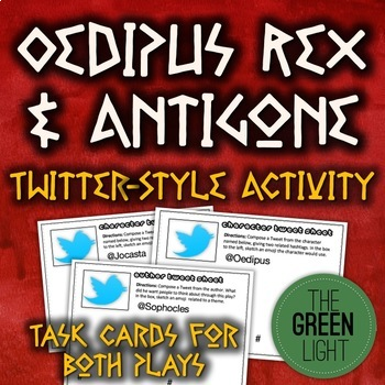 Oedipus Rex and Antigone Twitter-Style Activity: Bell-Ringers, Task Cards
