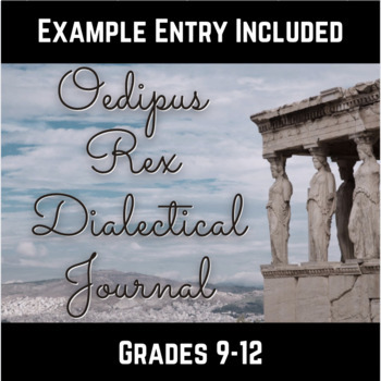 Oedipus Rex Dialectical Journal Assignment Sheet
