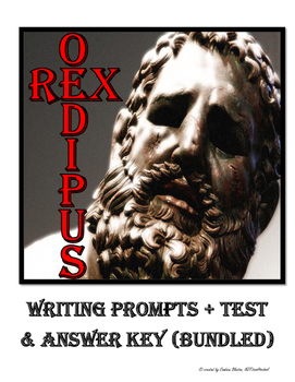 Oedipus Rex / Oedipus King Writing Prompts + Test & Answer