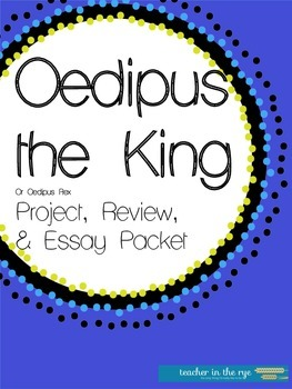 Oedipus the King Project, Review, and Essay Ideas Pack! {CCSS-Aligned}
