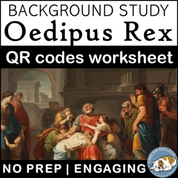 Oedipus Rex: QR Codes Background Worksheet