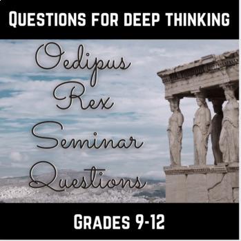 Oedipus Rex Seminar Questions