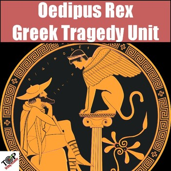 Oedipus Rex (The King) Sophocles Unit Literature Study Guide Greek Tragedy