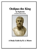 """Oedipus Rex"" by Sophocles (Trans. Bernard Knox): A Study Guide"