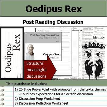 Oedipus Rex or Oedipus the King - Socratic Method - Post Reading Discussions